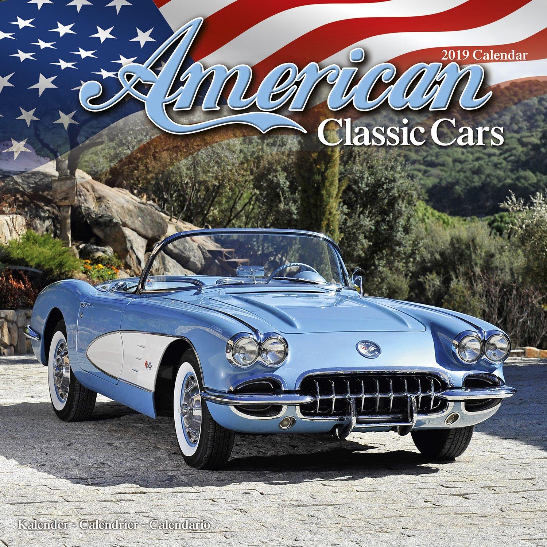 American Classic Cars >> Classic Car Calendar Muscle Car Calendar American Muscle