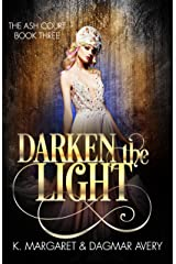 Darken the Light (The Ash Court Book 3) Kindle Edition