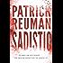 Sadistic: (A Sadistic Novel - 1)