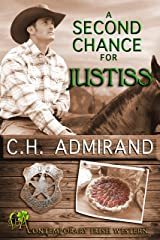 A Second Chance For Justiss (Contemporary Irish Western Series Book 2) Kindle Edition
