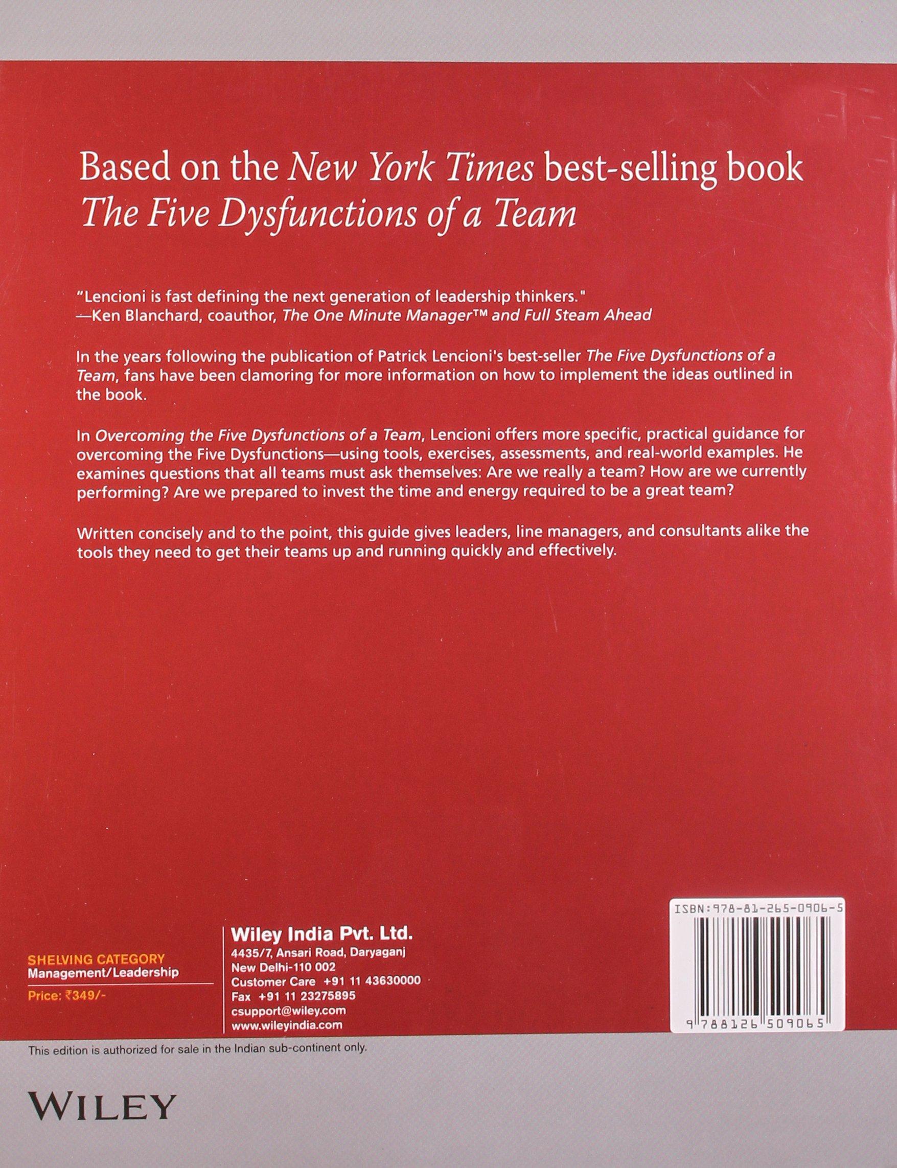 Overcoming The Five Dysfunctions Of A Team Patrick Lencioni 9788126509065 Amazon Com Books