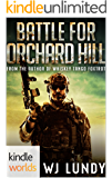 Extinction Cycle: Battle For Orchard Hill (Kindle Worlds Novella)