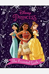 Disney Princess The Essential Guide New Edition Kindle Edition