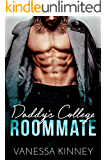 Daddy's College Roommate: Bad Boy and Virgin Forbidden Romance