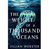 The Weight of a Thousand Oceans: The Forgotten Ones, Book One
