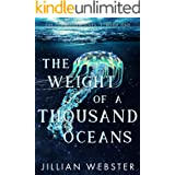 The Weight of a Thousand Oceans: The Forgotten Ones Book One