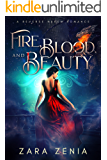 Fire, Blood, and Beauty: A Reverse Harem Romance