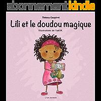 Lili et le doudou magique: Livre pour enfants