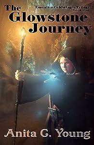 The Glowstone Journey; Emmaline Coldbringer Trilogy, Book One