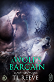 A Wolf's Bargain (Black Hills Wolves #59)