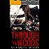 Through The Woods (Fairest Book 1)