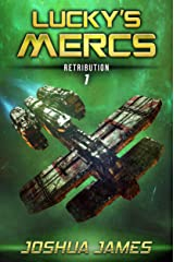 Retribution: Lucky's Mercs | Book 1 Kindle Edition