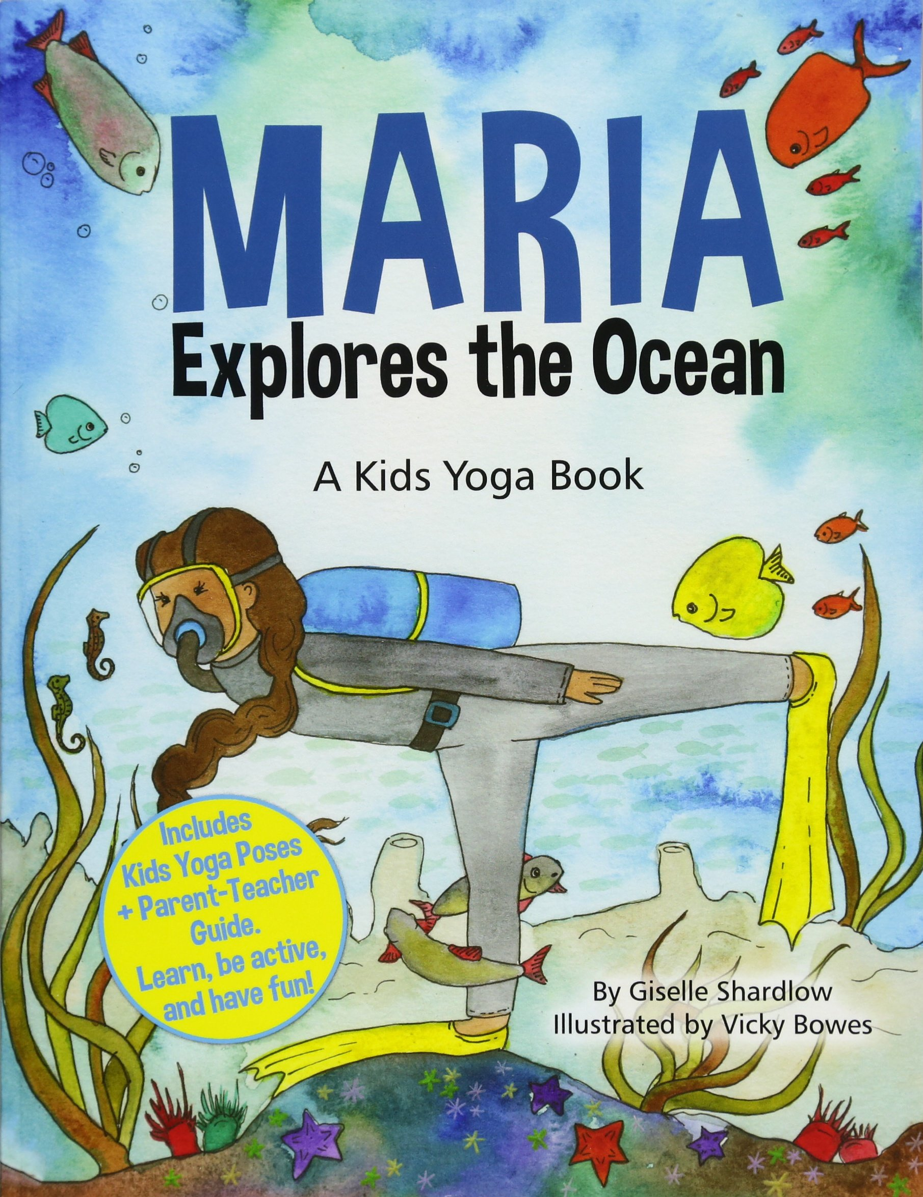 Maria Explores the Ocean: A Kids Yoga Book: Amazon.es ...