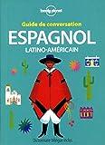 Guide de conversation Espagnol latino-américain - 8ed