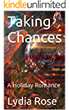Taking Chances: A Holiday Romance
