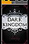 DARK KINGDOM: (Romantikthriller)