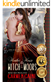Heather House: Witch of the Moors: Triple Gold Medal-Winning Novel (The Highland Heather and Hearts Scottish Romance Series Book 6)