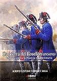 La Guerra del Rosellón (1793-1795): España contra la Francia revolucionaria