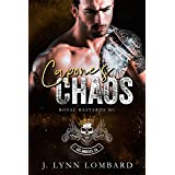Capone's Chaos: Royal Bastards MC Los Angeles Chapter book #2