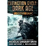Extinction Cycle: Dark Age (The Complete Four Book Series)