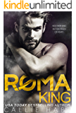 Roma King (Roma Royals Duet Book 1)