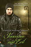 Innocence and Evil (The Arcadia Falls Chronicles #6) (The Arcadia Falls Chronicles Series)