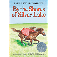 By the Shores of Silver Lake (Little House on the Prairie Book 5)