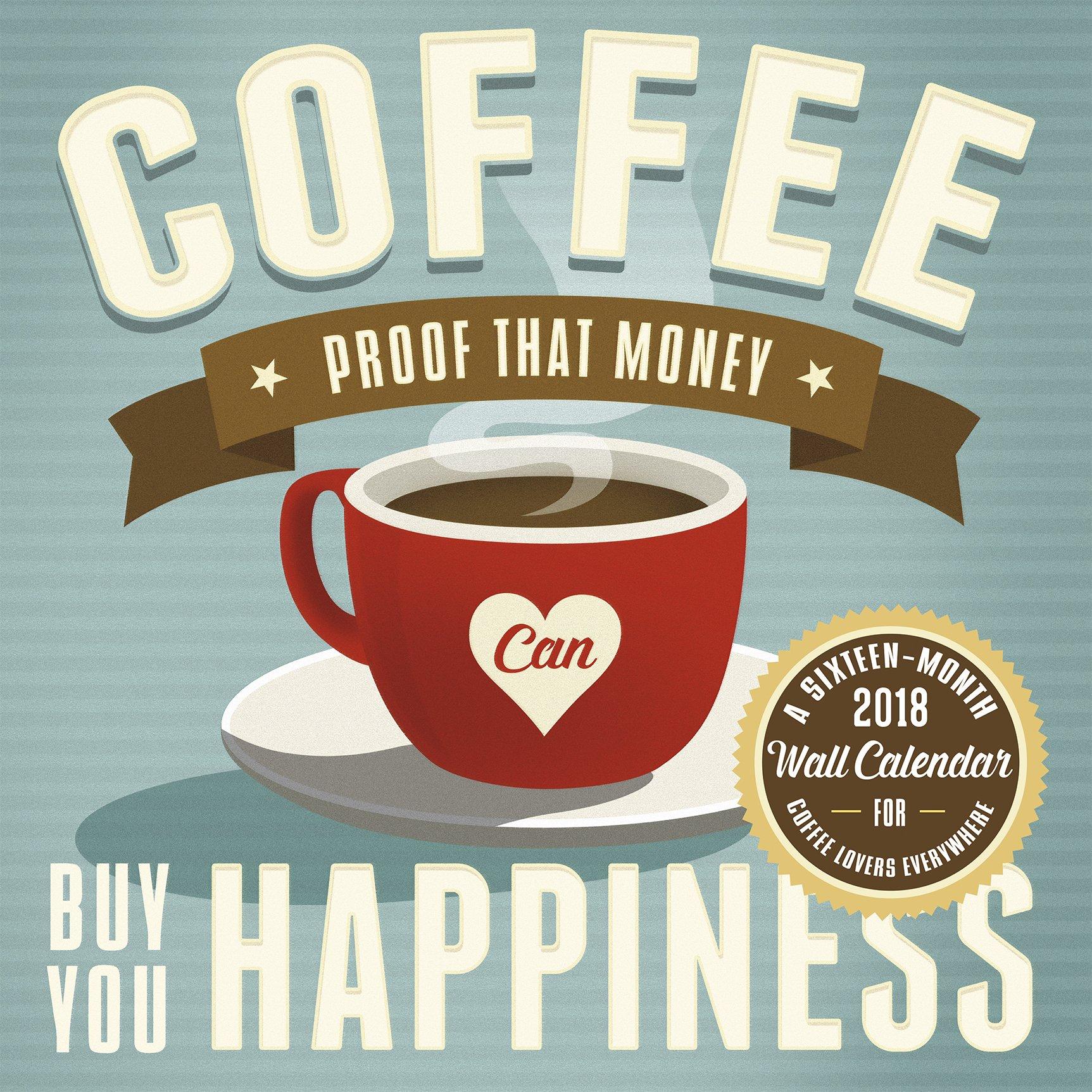Coffee Addiction Cory Steffen 2018 Wall Calendar: Trends International:  0057668883520: Amazon.com: Books