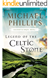 Legend of the Celtic Stone (Caledonia Book #1)