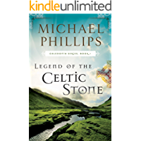 Legend of the Celtic Stone (Caledonia Book #1)
