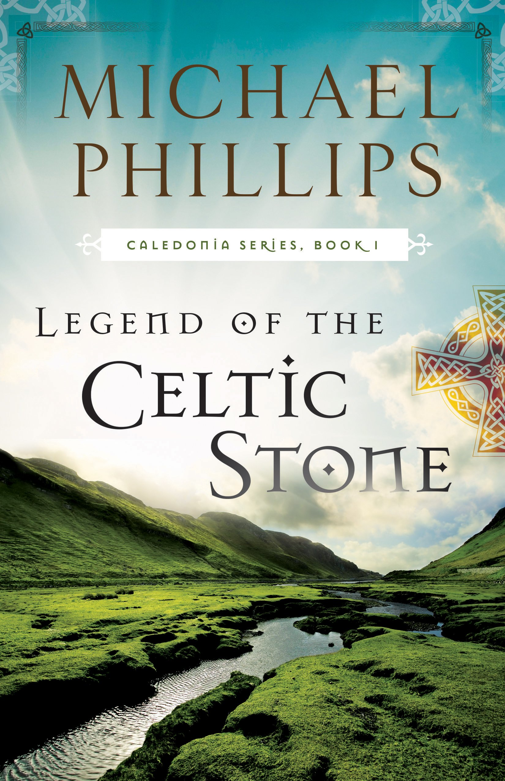 Legend Of The Celtic Stone  Caledonia Book  1   English Edition