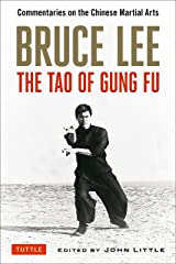 Bruce Lee The Tao of Gung Fu: Commentaries on the Chinese Martial Arts Paperback