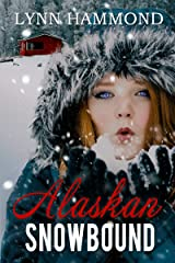 Alaskan Snowbound Kindle Edition