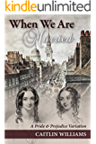 When We Are Married: A Pride and Prejudice Variation