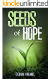Seeds of Hope: A  Novel