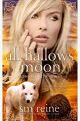 All Hallows' Moon: A Young Adult Paranormal Novel (Seasons of the Moon Book 2) Kindle Edition