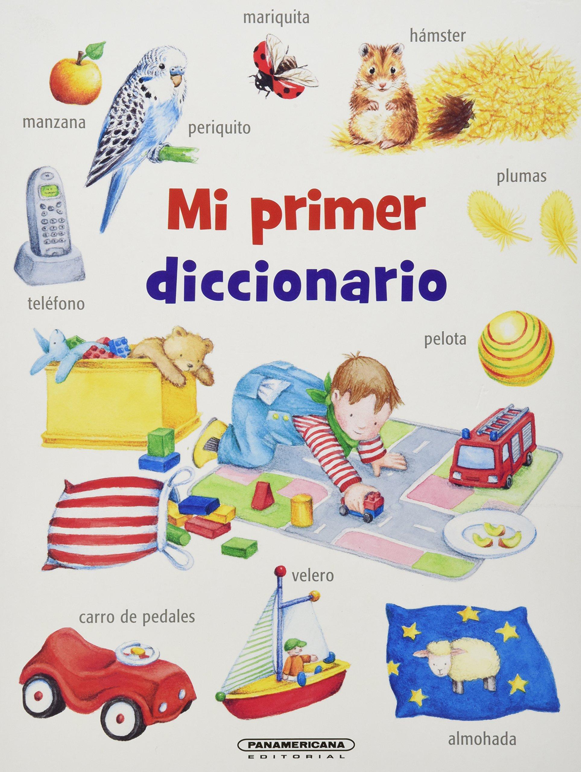 Mi Primer Diccionario (Spanish) Hardcover – 2013
