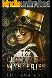 The Clockwork Mysteries Bk1-3