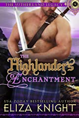 The Highlander's Enchantment (The Sutherland Legacy Book 5) Kindle Edition