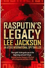 RASPUTIN'S LEGACY: AN ATCHO INTERNATIONAL SPY THRILLER (Atcho Series Book 2) Kindle Edition