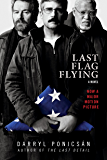 Last Flag Flying: A Novel