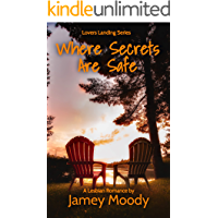 Where Secrets Are Safe (Lovers Landing Series Book 1)