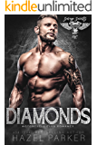 Diamonds: Motorcycle Club Romance (Savage Saints MC Book 8)