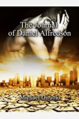 The Journal of Daniel Alfredson Kindle Edition