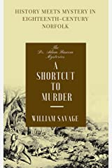 A Shortcut to Murder (The Dr Adam Bascom Mysteries Book 3) Kindle Edition