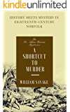 A Shortcut to Murder (The Dr Adam Bascom Mysteries Book 3)