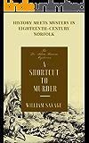 A Shortcut to Murder (The Dr Adam Bascom Mysteries Book 3) (English Edition)