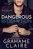 Dangerous Redemption: A Single Parent Forbidden Romance Novel (Paths To Love Book 4)