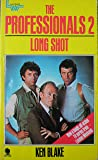 The Professionals 2: LONG SHOT