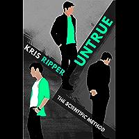 Untrue (Scientific Method Universe Book 9) (English Edition)